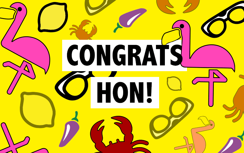 We Won, Hon!