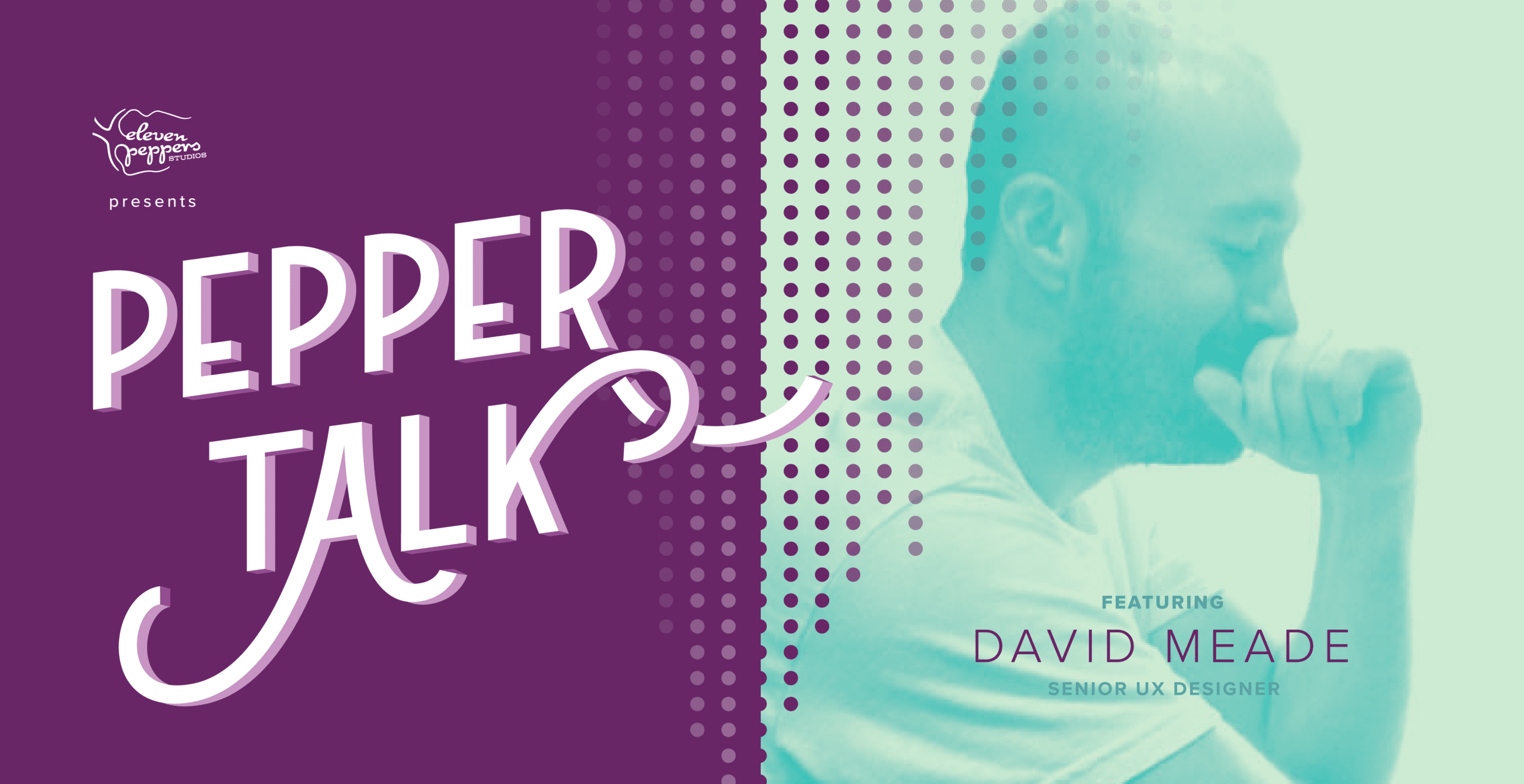 New Series: Pepper Talk with David Meade