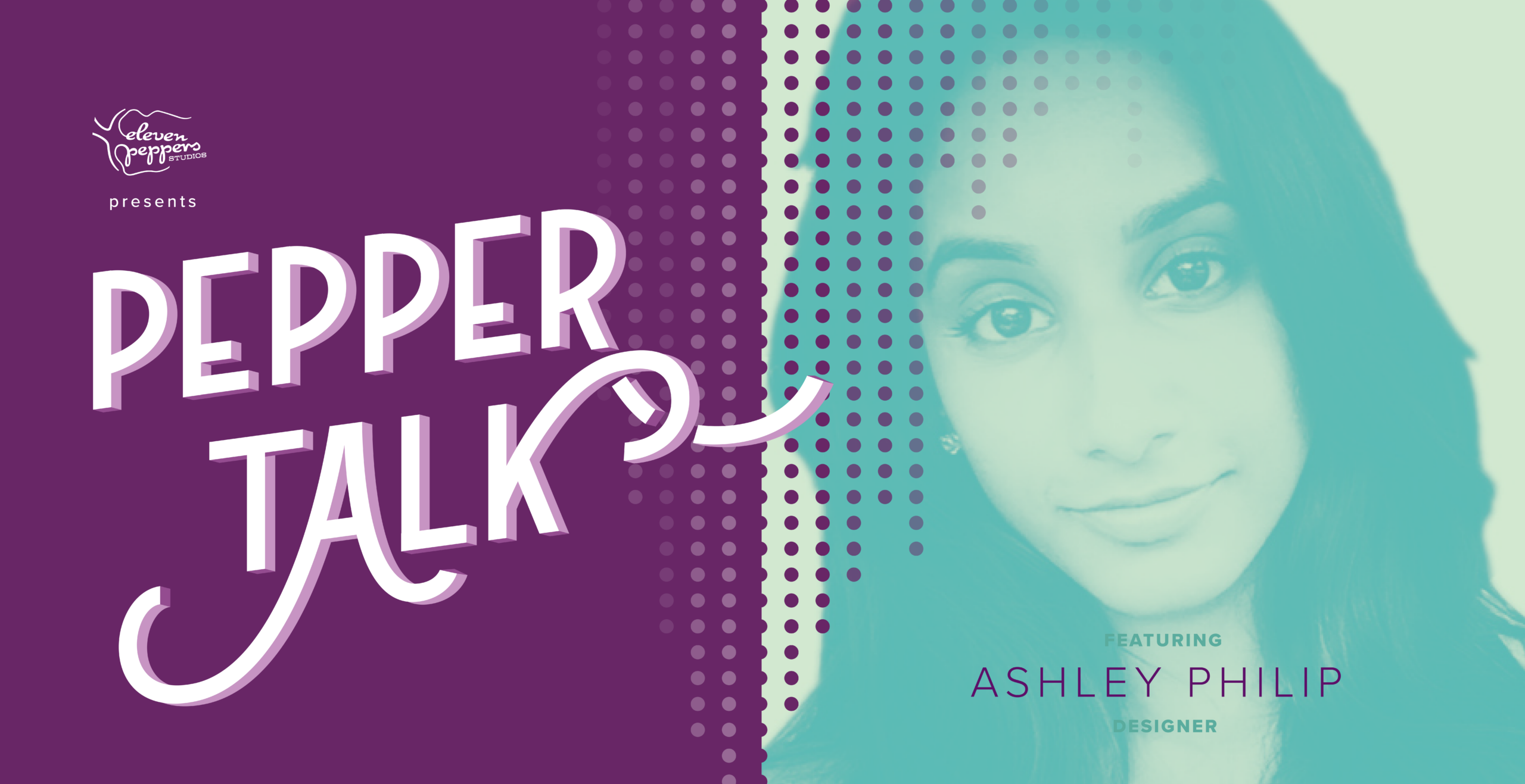 Pepper Talk with Ashley Philip