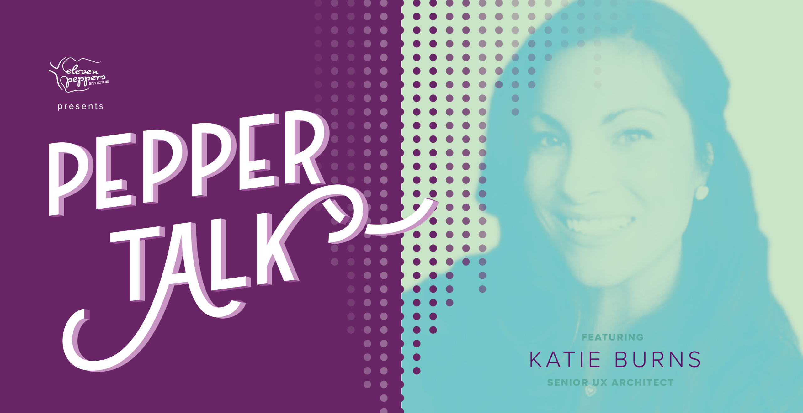 Pepper Talk with Katie Burns