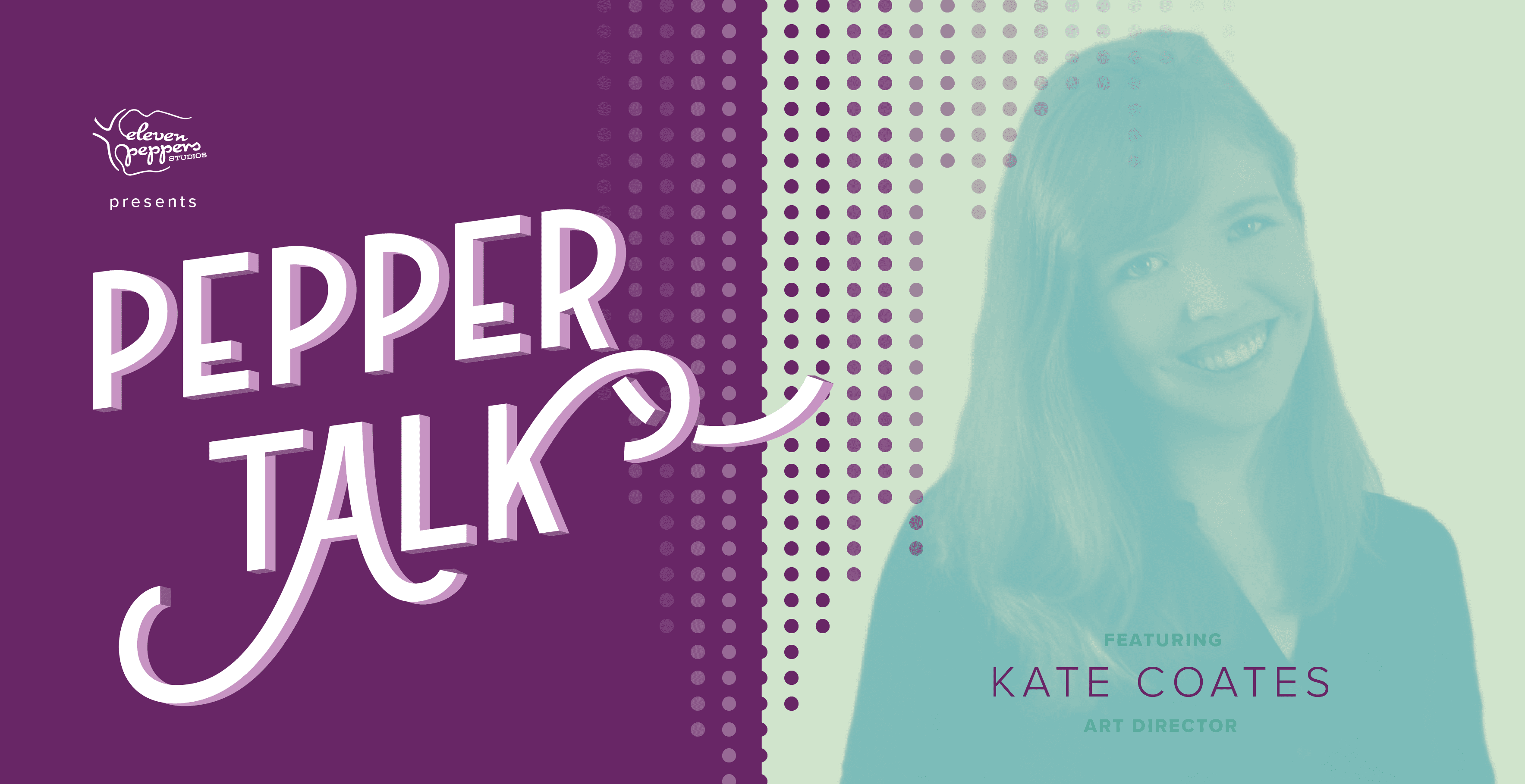 Pepper Talk with Kate Coates