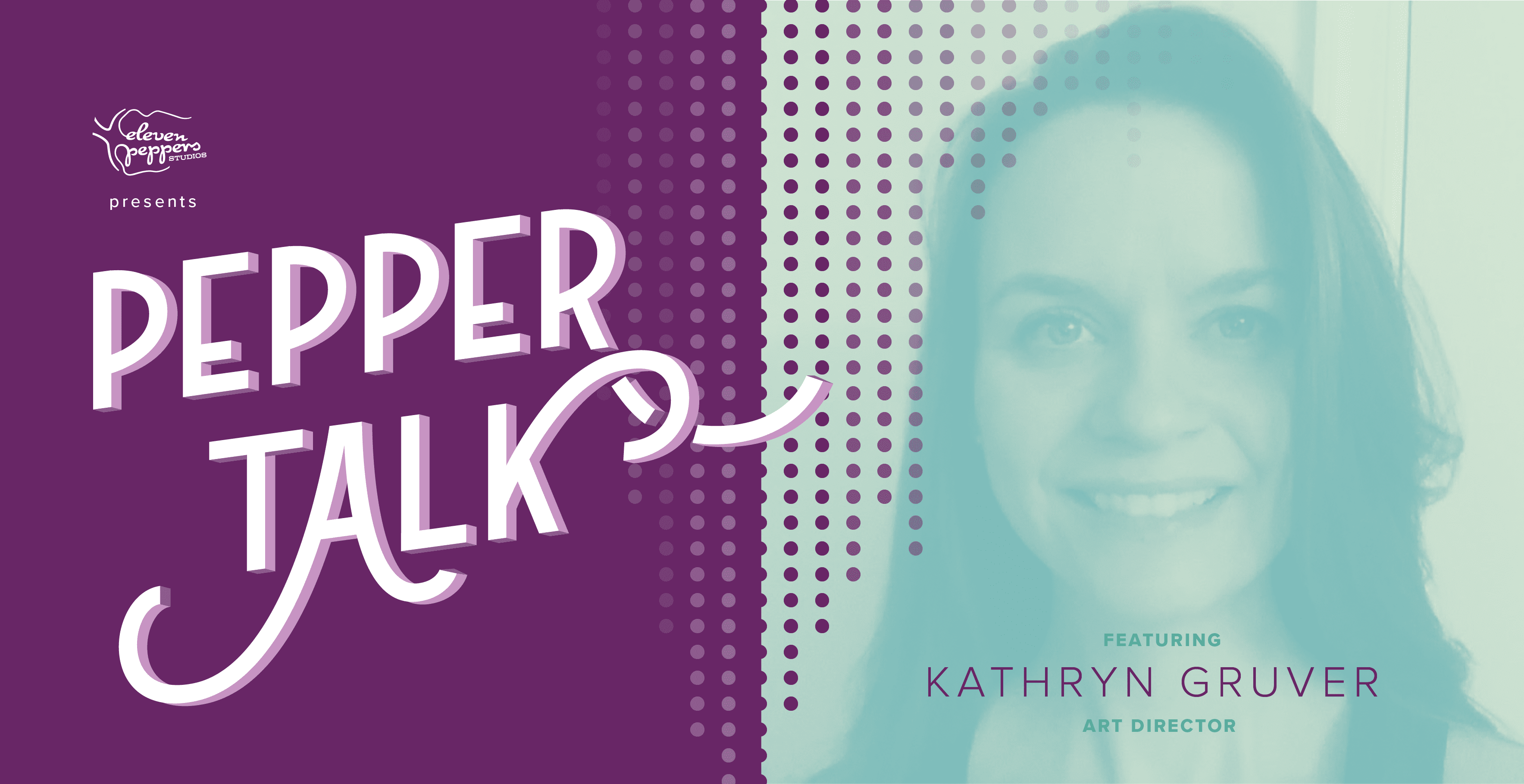 Pepper Talk with Kathryn Gruver