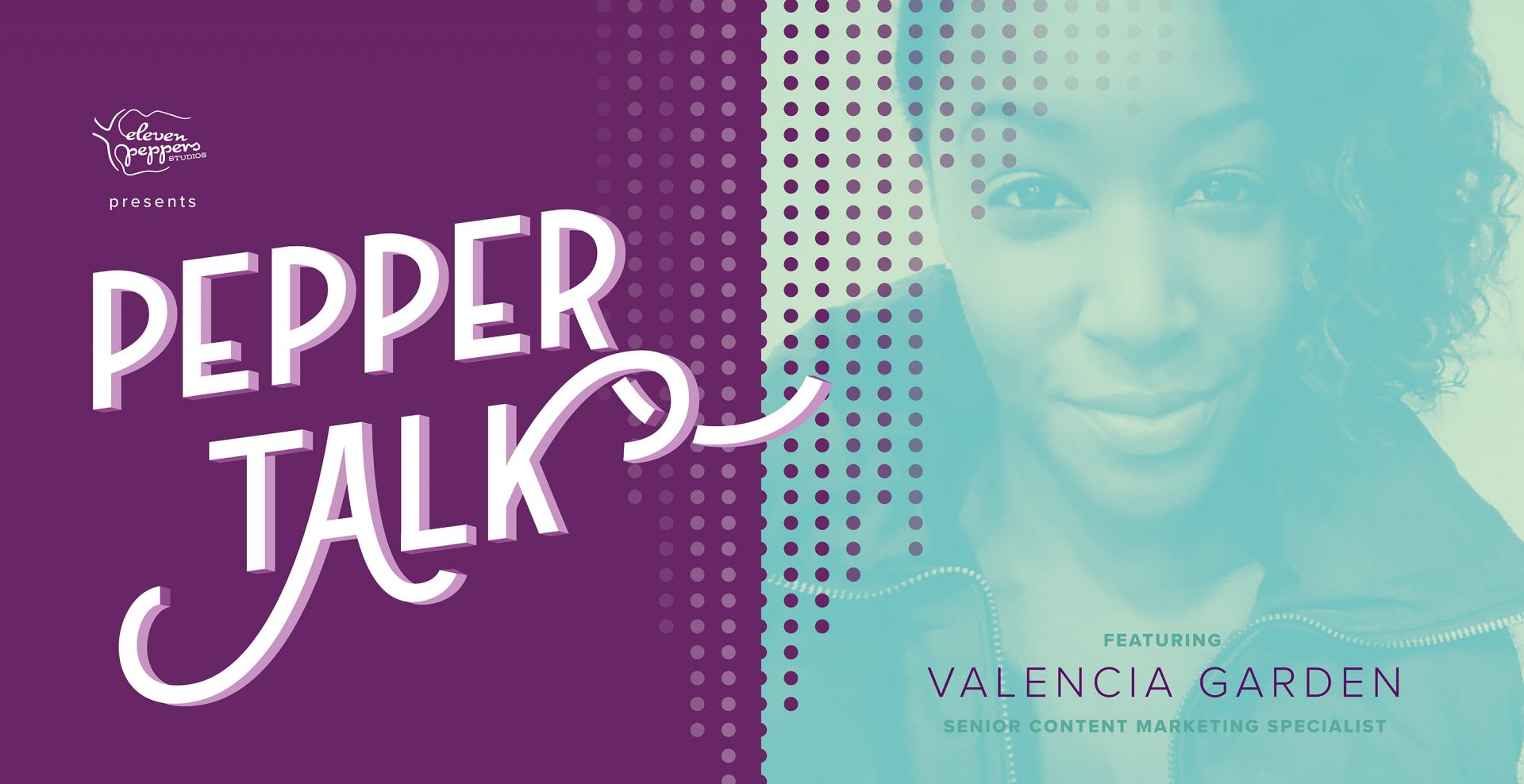 Pepper Talk with Valencia Garden