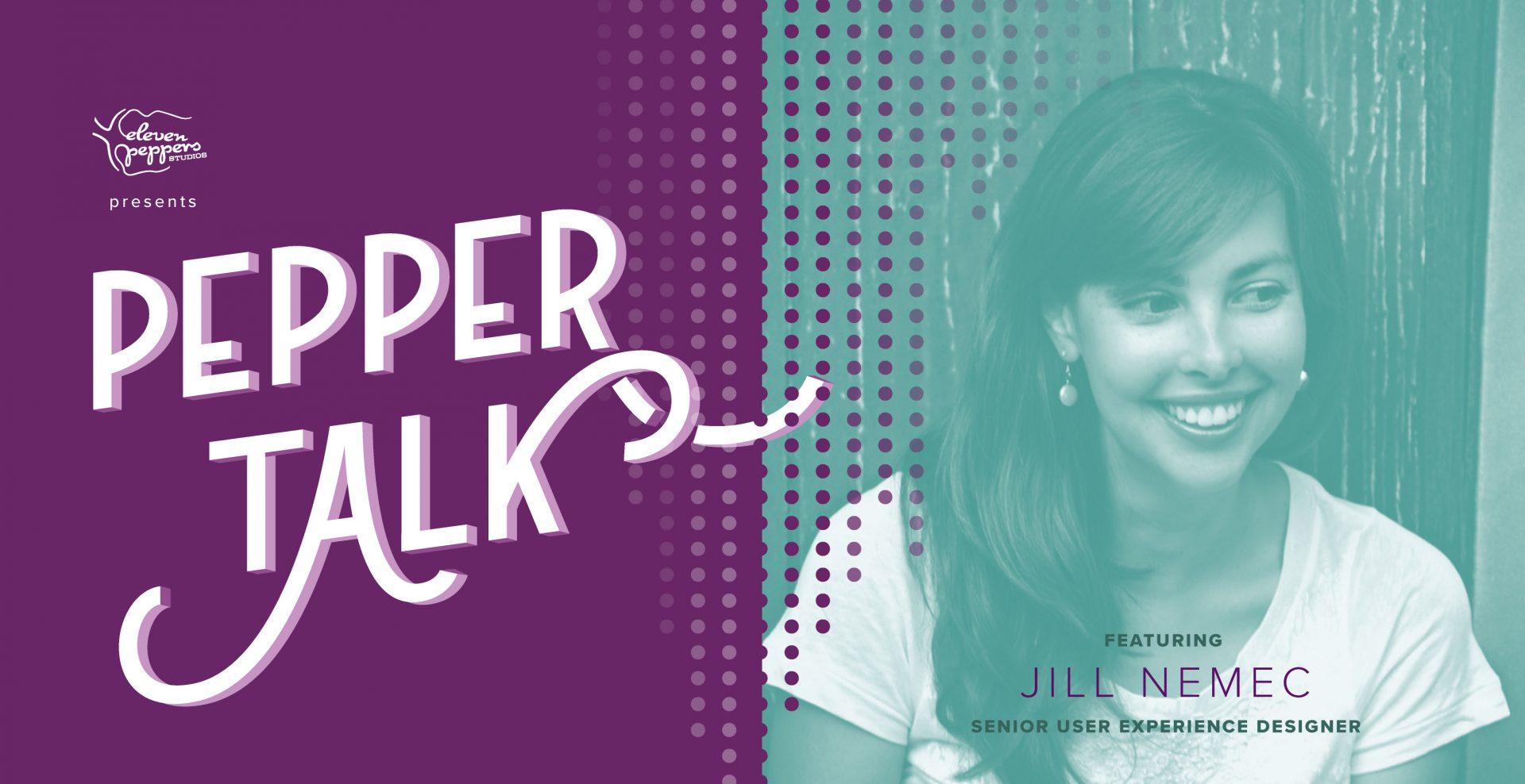 Pepper Talk with Jill Nemec