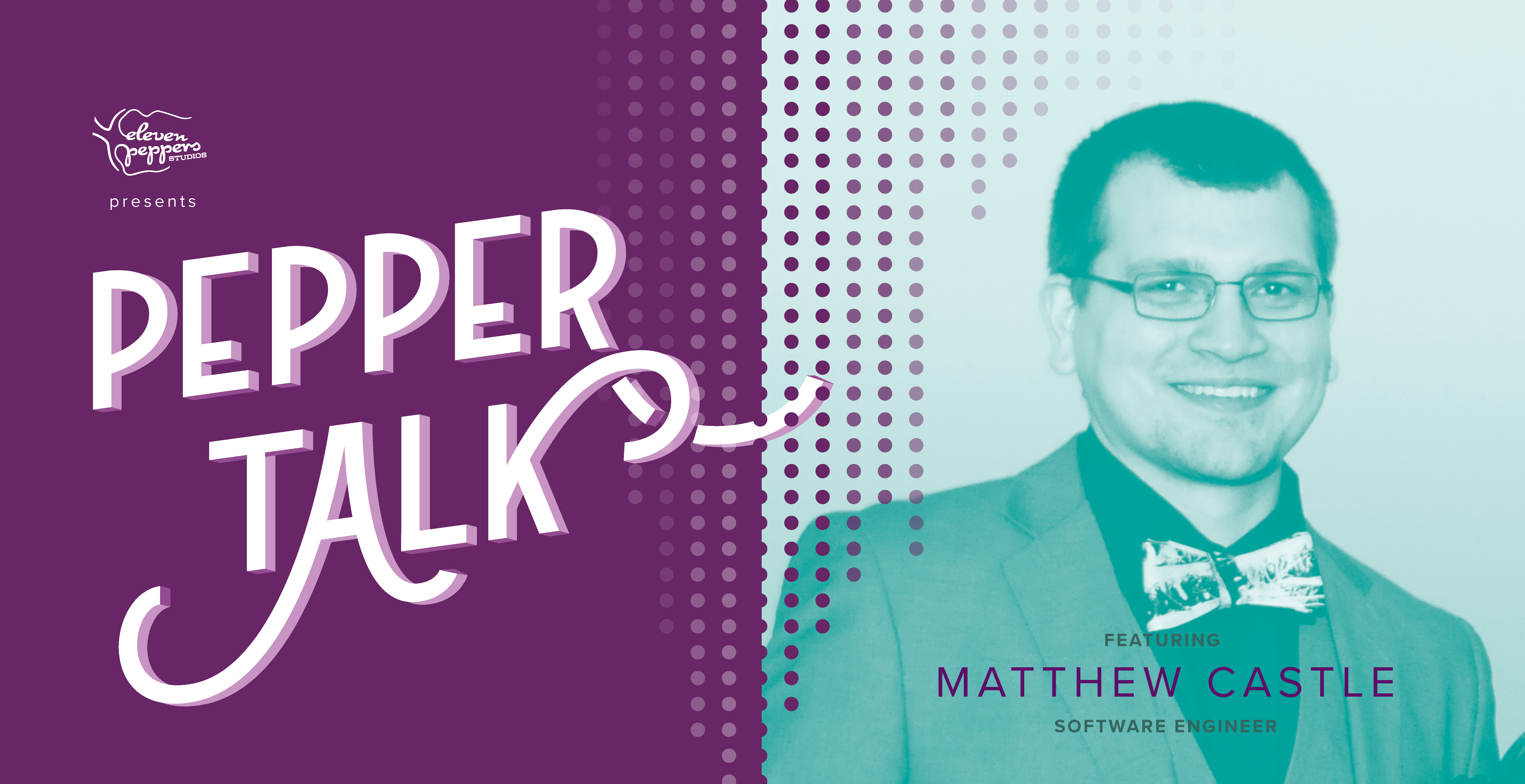 Pepper Talk with Matthew Castle