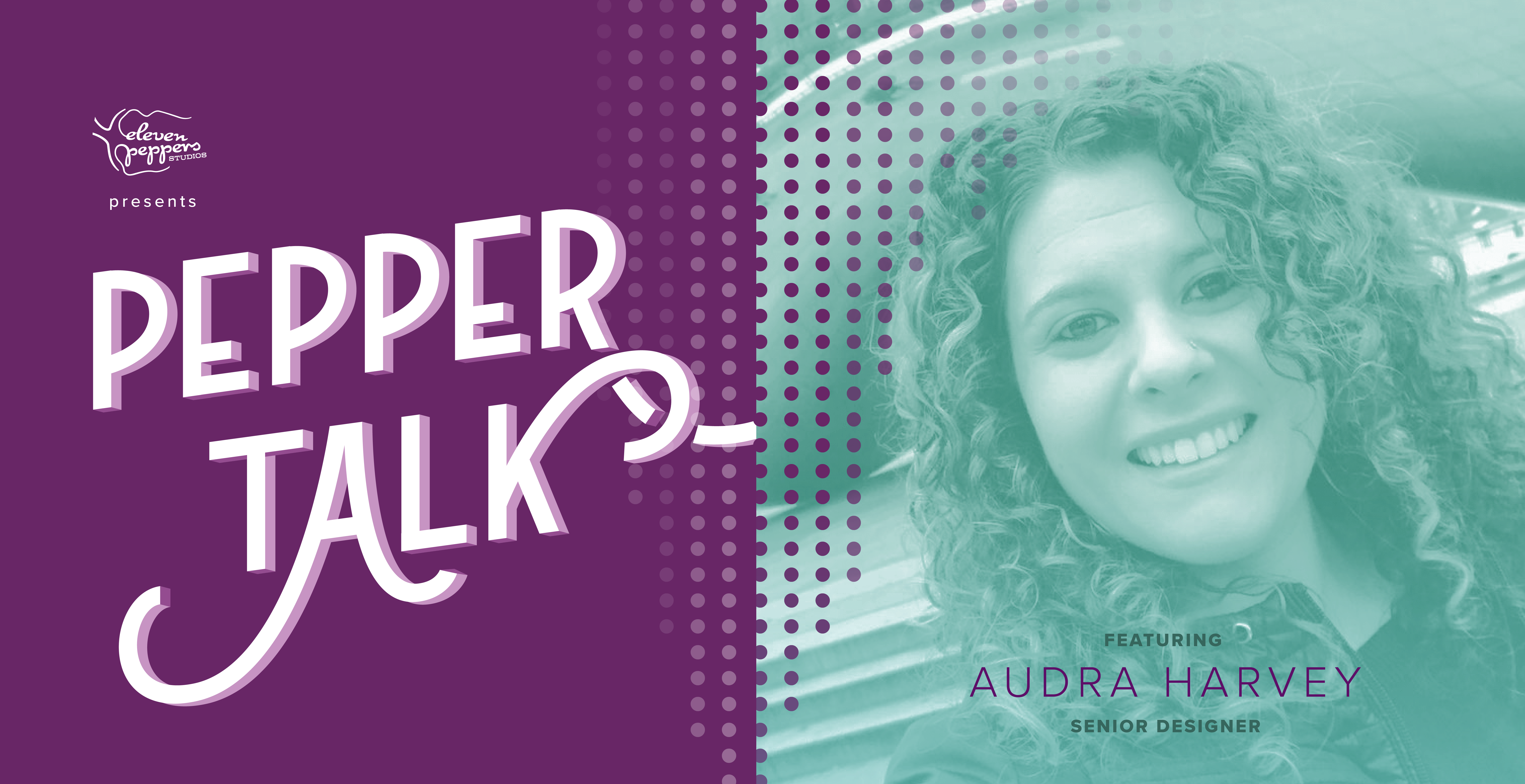 Pepper Talk with Audra Harvey