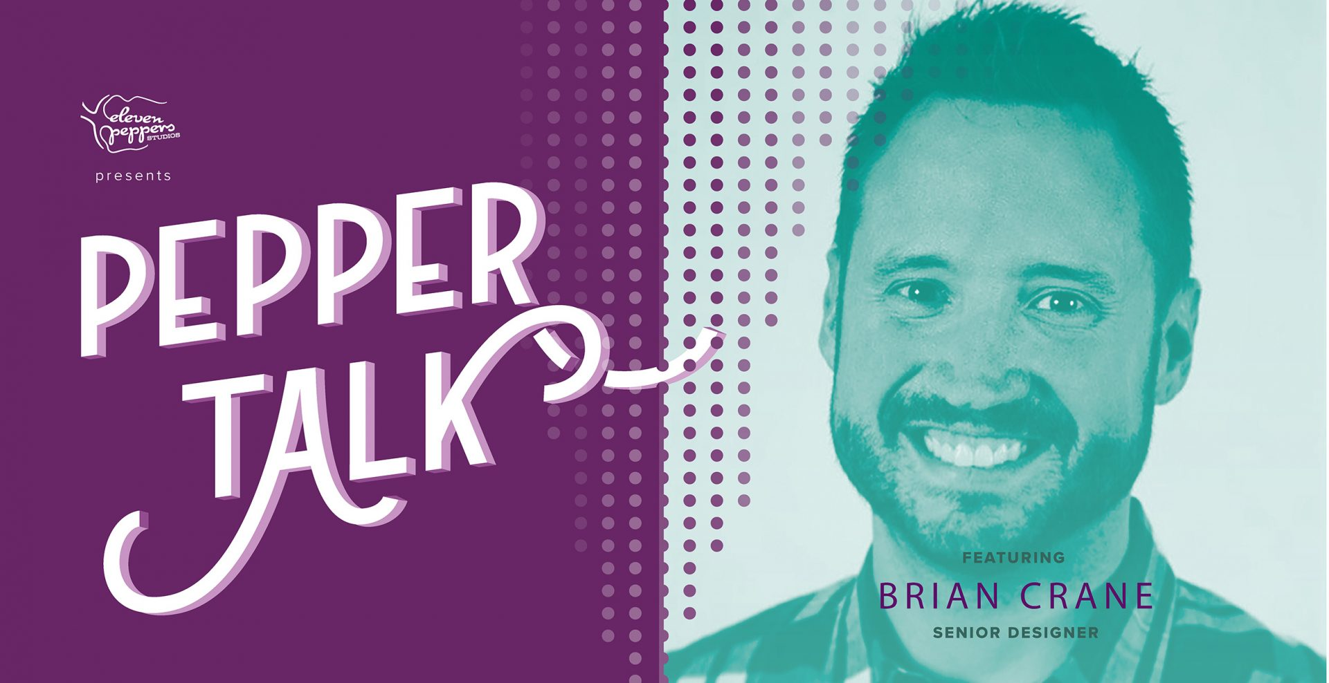 Pepper Talk with Brian Crane